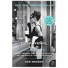 FIFTH AVENUE 5 AM Audrey Hepburn Breakfast at Tiffany's Sam Wasson NEW book NYC