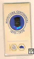 """Manitoba Centennial 1870-1970 """"The Spirit of 70"""" Pin (OOAK)"""