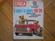 EPOCA 810 1966 avventure WALTER BONATTI la NUOVA FIAT 124 SARA JANE BARTHOLOMAE