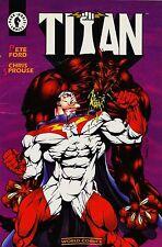 Dark Horse Heroes: TITÁN de P.Ford y C.Sprouse. Formato prestigio de 48 páginas.