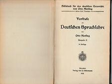 Mensing Deutsches Hilfsbuch 1.Teil Vorstufe zur Deutschen Sprachlehre Ausg.C1935