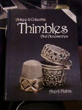ANTIQUE & COLLECTIBLE THIMBLES & ACCESSORIES ID & VALUES (UPDATED 1995)