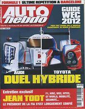 AUTO HEBDO n°1847 07/03/2012 F1 ESSAIS BARCELONE GUIDE WEC 2012 JEAN TODT