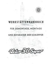 Reparatur Werkstatt Zetor 50 Super CSSR Handbuch Instandhaltung