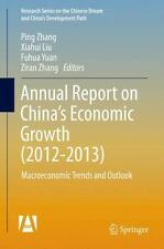 Annual Report on China's Economic Growth (2012-2013) : Macroeconomic Trends a...