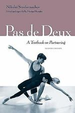 Pas de Deux : A Textbook on Partnering by Nikolai Serebrennikov (2000,...