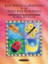 Easy Songs for Shifting in the First Five Positions : A Violin Technique Book...
