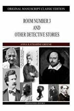 Room Number 3 and Other Detective Stories by Anna Green (2013, Paperback)