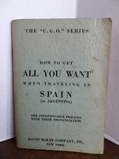 1932 How To Get All You Want When Traveling In Spain or Argentina Travel Phrases