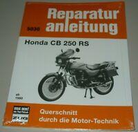 Reparaturanleitung Honda CB 250 RS Baujahre ab 1980 Bucheli Werkstatt Buch NEU!