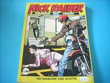 NICK RAIDER N°78 SPEDIZIONE € 2,50 FINO A 10 FUMETTI(I91)