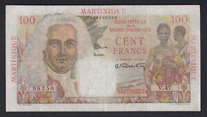 Martinique - 100 francs 1947(49) BB/VF  A-06