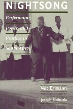 Nightsong: Performance, Power, and Practice in South Africa (Chicago S-ExLibrary