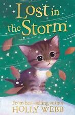 """""""AS NEW"""" Lost in the Storm (Holly Webb Animal Stories), Webb, Holly, Book"""