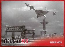 FIREBALL XL5 - Base Card #39 - NEAR MISS - Gerry Anderson - 2017