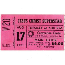 JESUS CHRIST SUPERSTAR Ticket Stub LOUISVILLE KY 8/17/71 CONVENTION CENTER Rare