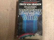 Pathways To The Gods - Von Daniken, Erich/ Cassella, Kent