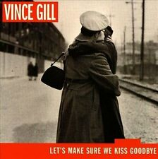 Let's Make Sure We Kiss Goodbye 2000 by Gill, Vince - Disc Only No Case