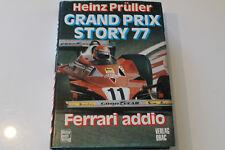 Formel 1 Buch Grand Prix Story 77 Heinz Prüller mit Lauda und Hunt 1977