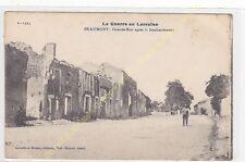CPA 54470 BEAUMONT Grande Rue après le bombardement Edit GERDOLLE & BRIQUET 1916