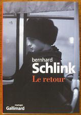 Le retour - Bernhard Schlink - éditions Gallimard NEUF