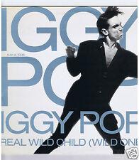 45 RPM MAXI 12'' IGGY POP REAL WILD CHILD (WILD ONE)