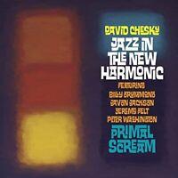 David Chesky - Jazz in the New Harmonic: Primal Scream [CD]