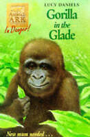 Animal Ark 40: Gorilla in the Glade, Daniels, Lucy, Very Good Book