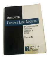 Advanced Contact Lens Manual volume 2 A comprehensive study and reference guide