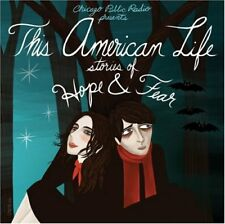 New: THIS AMERICAN LIFE - Stories of Hope Fear (Public Radio/Rock) C