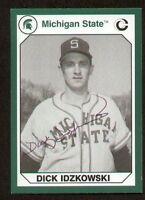Dick Idzkowski signed autograph auto Michigan State Collegiate Card