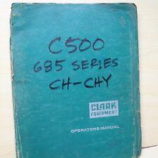 Clark C500 685 Series Forklift Maintenance Service Shop Manual Repair Owner Book