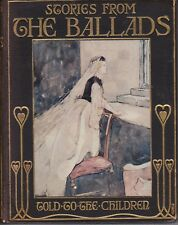 Stories From The Ballads Told To Children - Scotland - Mary Macgregor - c. 1908