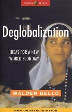 De-Globalization: Ideas for a New World Economy-ExLibrary