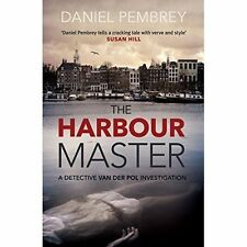 The Harbour Master (Detective Henk Van Der Pol), By Daniel Pembrey,in Used but A