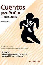Cuentos Para Sonar Trotamundos : Concurso de Literatura Infantil y Juvenil...