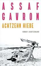 Assaf Gavron  - Achtzehn Hiebe - Luchterhand Literaturverlag