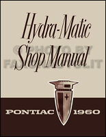 1960 Pontiac Hydra-Matic Transmission Shop Manual 60 Automatic Repair Service