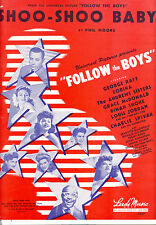 "FOLLOW THE BOYS Sheet Music ""Shoo-Shoo Baby"" Andrews Sisters Vera Zorina"