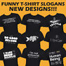 Funny Mens T-Shirt Printed Quality Slogan Tees Novelty Joke Tee Shirt Gift