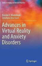 Advances in Virtual Reality and Anxiety Disorders (Series in Anxiety and Related