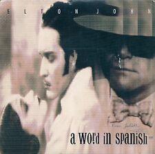 "45 TOURS / 7"" SINGLE--ELTON JOHN--A WORLD IN SPANISH / HEAVY TRAFFIC--1988"