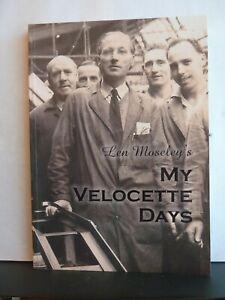 MY VELOCETTE DAYS - LEONARD J. MOSELEY Paperback 2014