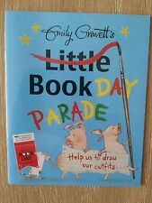 EMILY GRAVETT LITTLE BOOKDAY PARADE 1/1 UK WORLD BOOK DAY PB 2014 BRAND NEW COPY