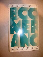 Boomerang By Barry Hannah 1989 First Edition First Printing HC / DJ Great Shape!
