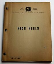 HIGH HEELS * 1951 Unmade Movie Script for a possible rko MARILYN MONROE film