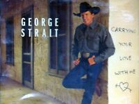 GEORGE STRAIT - CARRYING YOUR LOVE WITH ME - CD