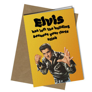 #1425 Elvis Presley Left The Building Birthday Valentines Greetings Card Funny