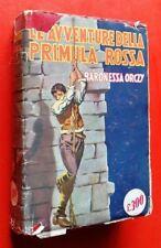 BARONESSA ORCZY - LE AVVENTURE DELLA PRIMULA ROSSA - 1948 SONZOGNO (NV)