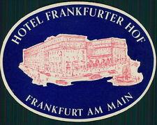 FRANKFURTER HOF Hotel old luggage label FRANKFURT Germany